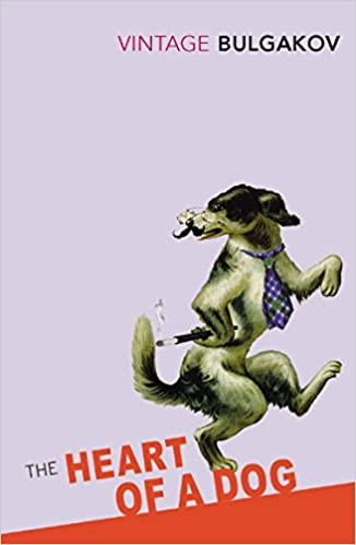 The Heart Of A Dog Vintage Classics Amazoncouk Mikhail Bulgakov Andrey Kurkov Michael Glenny 9780099529941 Books