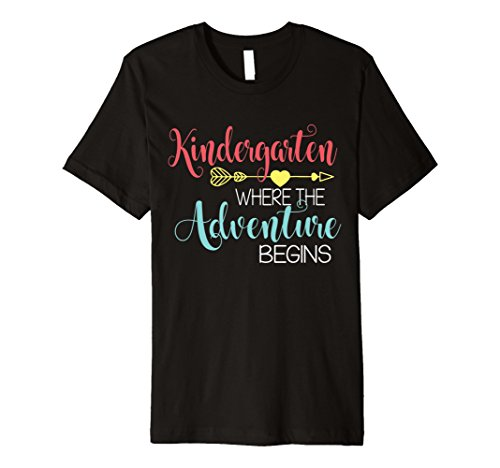 Kindergarten Where Adventure Begins Teacher Back To - Tshirts Kindergarten Teacher