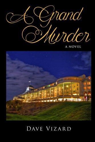 A Grand Murder (Nick Steele) (Volume 2) ebook