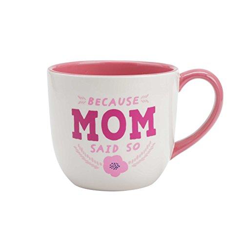 Hallmark Jumbo Mug, Because Mom Said So, Mother's Day Gift
