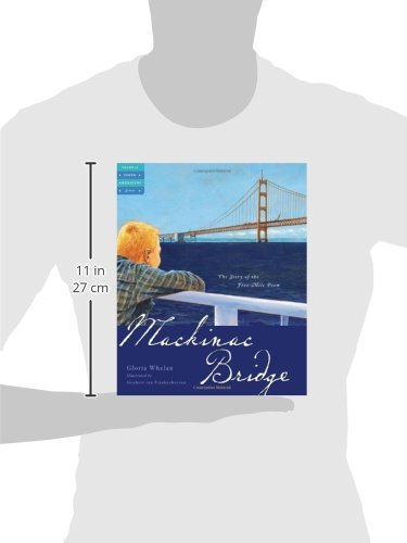 Mackinac Bridge: The Story of the Five-Mile Poem (Tales of Young Americans)