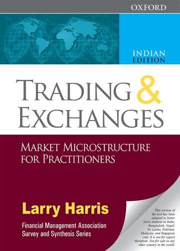 Trading and Exchanges: Market Microstructure for Practitioners