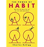 { The Power of Habit: Why We Do What We Do in Life and Business Hardcover } Duhigg, Charles ( Author ) Feb-28-2012 Hardcover