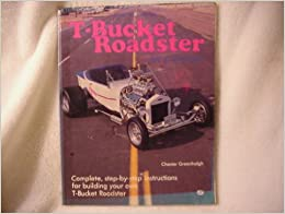 How to Build a T-Bucket Roadster on a Budget