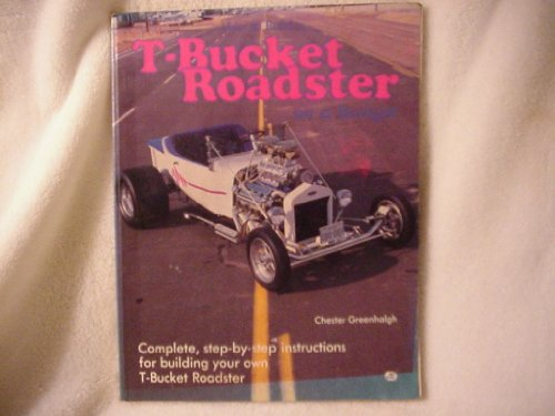 How to Build a T-Bucket Roadster on a Budget for sale  Delivered anywhere in USA