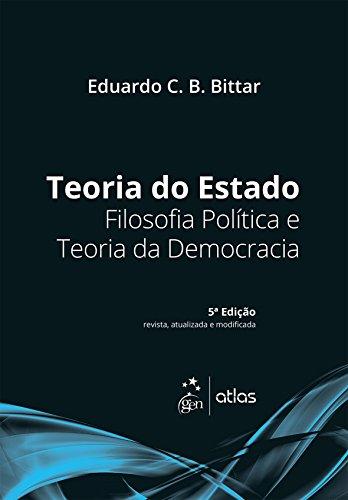 Teoria do Estado. Filosofia Política e Teoria da Democracia