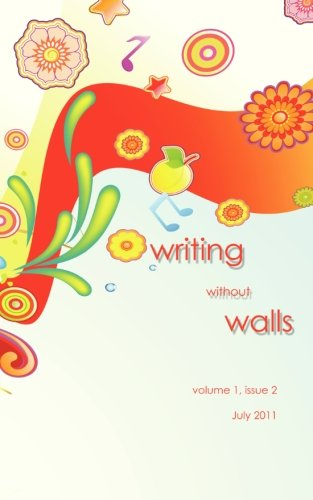 Writing without Walls: July 2011