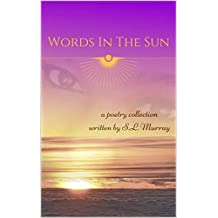Words in the Sun: a poetry collection