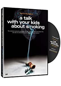 A Talk With Your Kids About Smoking - An Anti-Smoking Anti-Tobacco Educational Video for Teen Smoking Prevention - for Grades 6-12