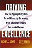 Driving Excellence, Steve Sanghi and Mike J. Jones, 0471784842