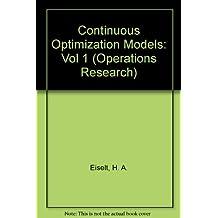 Continuous Optimization Models: Vol 1