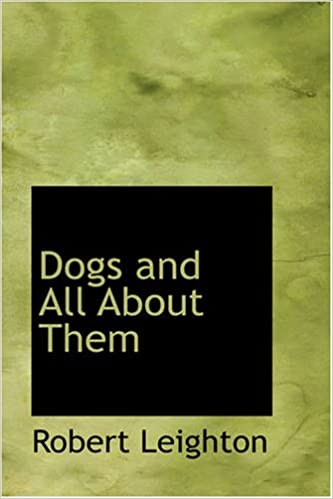 Book Dogs and All About Them