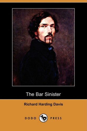 Read Online The Bar Sinister (Dodo Press) pdf