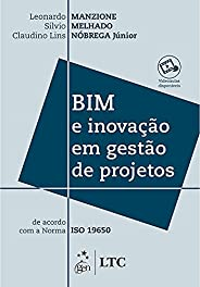 BIM e Inovação em Gestão de Projetos