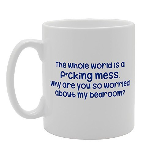 The Whole World Is A FKing Mess Coffee Mugs Gifts for Women Ceramic Mug 11oz Present for Him Present for Her (Whole Foods 2017 Trees Christmas)