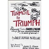 Turmoil to Triumph, Angus D. McKellar, 0939528002