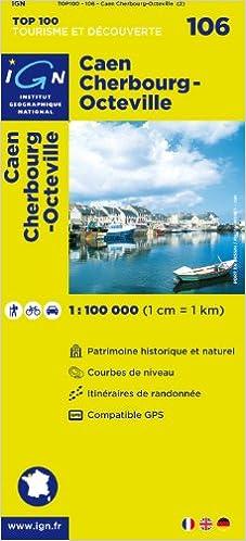 Lire en ligne TOP100106 CAEN/CHERBOURG-OCTEVILLE  1/100.000 pdf, epub