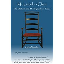 Mr. Lincoln's Chair: The Shakers and Their Quest for Peace