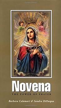 Novena: The Power of Prayer by [Calamari, Barbara, DiPasqua, Sandra]