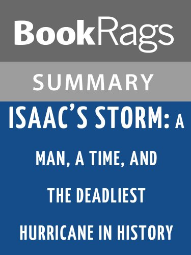 Summary & Study Guide Isaac's Storm: A Man, a Time, and the Deadliest Hurricane in History by Erik Larson