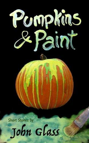 Pumpkins and Paint (Paint Pumpkin)