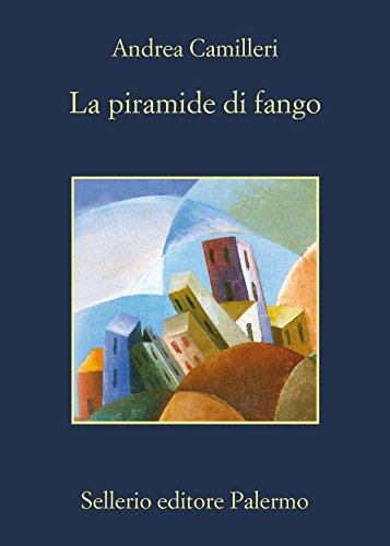 La piramide di fango (Il commissario Montalbano) (Italian Edition)