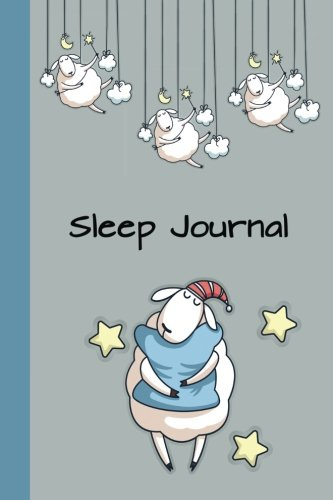 Sleep Journal: Hugging the Pillow 6x9 Eight Weeks of Tracking Your Sleep Patterns - Sleep Journal Log - Track and Monitor Sleeping Habits and Insomnia ... and Journals) (Guided Journals & Trackers)
