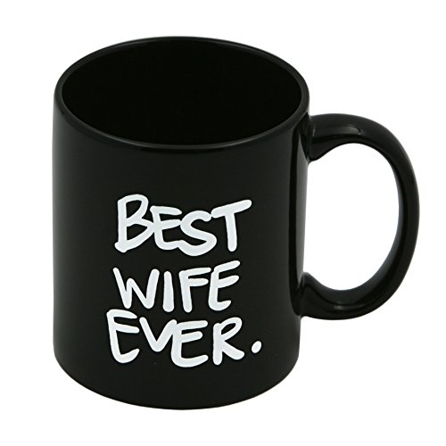 Best Wife Ever. | Coffee or Tea Mug/Cup | Great gift for that special Wife by Blue Sky Designs