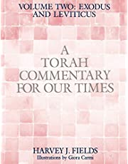 Torah Commentary for Our Times: VOLUME II: EXODUS AND LEVITICUS: Volume 2: