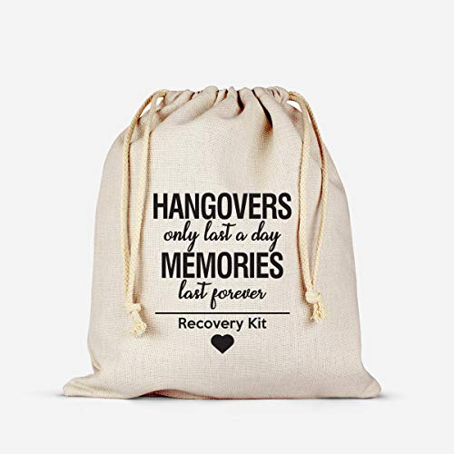 Hangovers Only Last a Day Memories are forever,