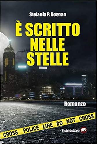 Amazon.it: È scritto nelle stelle - Nosnan, Stefania P. - Libri