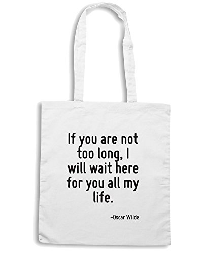 T-Shirtshock - Bolsa para la compra CIT0120 If you are not too long, I will wait here for you all my life. Blanco