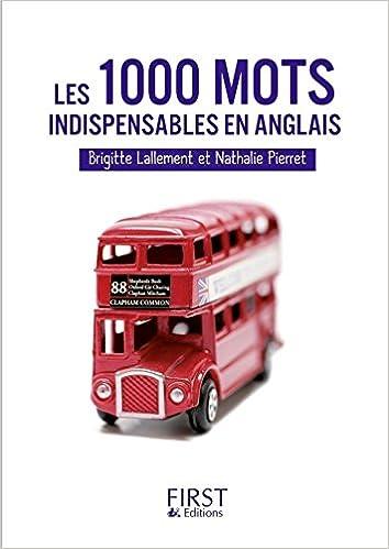 Petit Livre De Les 1000 Mots Indispensables En Anglais Le