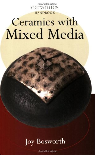 Ceramics with Mixed Media (Ceramics Handbooks)