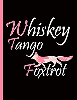 Military Notebook Whiskey Tango Foxtrot Fox: College Ruled Composition Book for Her, Lined Paper 100 pages (50 Sheets), 9 3/4 x 7 1/2 inches (Military Notebooks and Journals Vol 2)