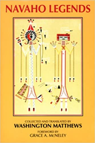 Navaho Legends: Washington Matthews: 9780874804249: Amazon