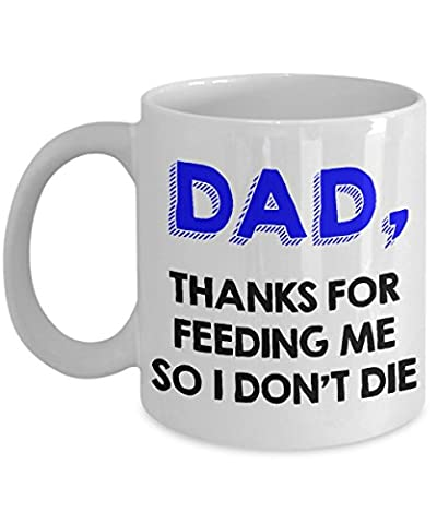 Funny Gift for Dad from Child - Thanks for Feeding Me So I Don't Die (The Birth Of Korean Cool)