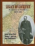 Legacy of Sacrifice : Missionaries to Scandinavia, 1972 - 1894, Black, Susan Easton and Anderson, Shauna C., 0842526684