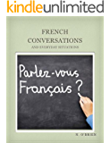 French Conversations and Everyday Situations (English Edition)