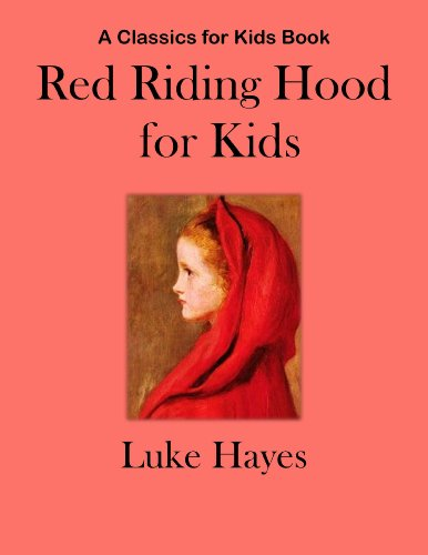 Red Riding Hood for Kids (Classics for - Seyfried Amanda Red