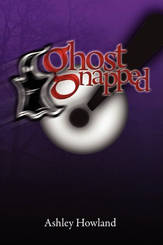 Book: Ghostnapped by Ashley Howland