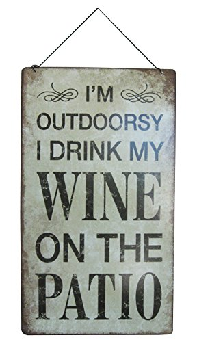 Cheap  I'm Outdoorsy.. I Drink My Wine On The Patio Sign