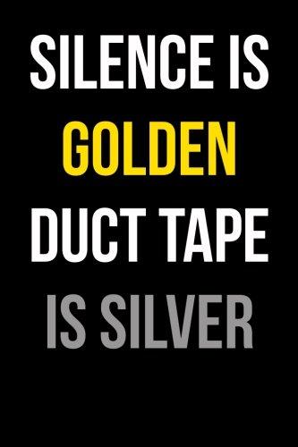 Silencio es de oro Cinta Americana está: Blank de plata forrado Diario 6x 9-Funny Gag Regalo para adultos-Humorous...