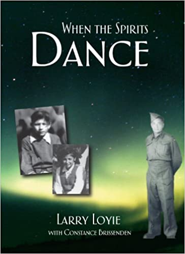 Image result for When spirits dance by larry loyie