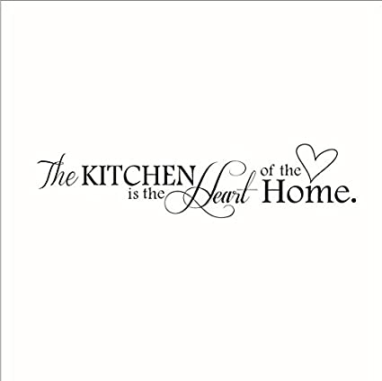 buy the kitchen is the heart of the home quotes and sayings wall