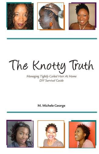 the-knotty-truth-managing-tightly-coiled-hair-at-home-diy-survival-guide