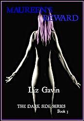 Maureen's Reward (The Dark Side Series Book 3)