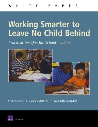 Working Smarter to Leave No Child Behind: Practical Insights for School Leaders