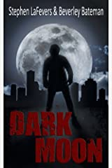 Dark Moon by Stephen Lafevers (2013-04-09) Paperback