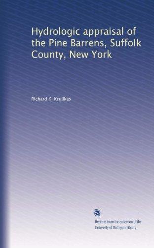 Hydrologic appraisal of the Pine Barrens, Suffolk County, New York